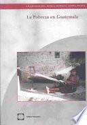libro La Pobreza En Guatemala
