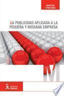 libro La Publicidad Aplicada A La Pequeña Y Mediana Empresa