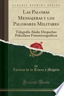libro Las Palomas Mensajeras Y Los Palomares Militares