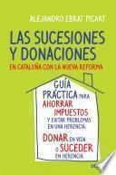 libro Las Sucesiones Y Donaciones En Cataluña Con La Nueva Reforma