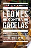 libro Leones Contra Gacelas : Manual Completo Del Especulador