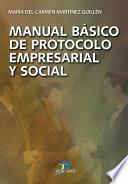 libro Manual Básico De Protocolo Empresarial Y Social