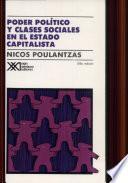 libro Poder Político Y Clases Sociales En El Estado Capitalista