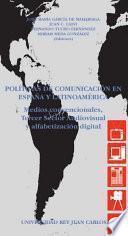 libro Políticas De Comunicación En España Y Latinoamérica
