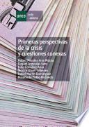 libro Primeras Perspectivas De La Crisis Y Cuestiones Conexas