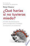 libro ¿qué Harías Si No Tuvieras Miedo?