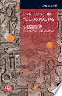 libro Una Economía, Muchas Recetas