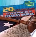 libro 20 Datos Curiosos Sobre La Constitución De Estados Unidos (20 Fun Facts About The U.s. Constitution)