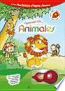 Aprendo Los Animales / I Learn About Animals
