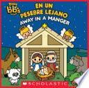 libro Bible Bb S: Away In A Manger / En Un Pesebre Lejano (bilingual)