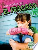 libro Cómo Lidiar Con El Fracaso (dealing With Defeat)