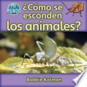 libro ¿cómo Se Esconden Los Animales?