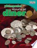 libro ¡cómpralo! Historia Del Dinero (buy It! History Of Money)
