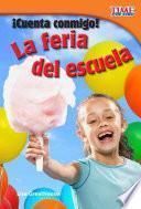 libro Cuenta Conmigo! La Feria De La Escuela / Count Me In! School Carnival