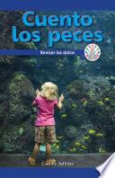 libro Cuento Los Peces: Analizar Los Datos (i Count Fish: Looking At Data)
