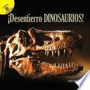 libro Descubrámoslo (let's Find Out) ¡desentierro Dinosaurios!, Grades Pk - 2