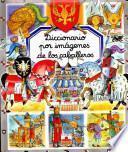 libro Diccionario Por Imagenes Los Caballeros/ Picture Dictionary Of Knights