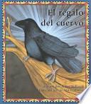 libro El Regalo Del Cuervo