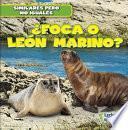 libro Foca O Leon Marino? (seal Or Sea Lion?)