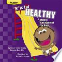 libro H  Is For Healthy   Weight Management For Kids  /  S  Es Para Salud   Control De Peso Para Los Ninos