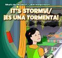 libro It S Stormy!/es Una Tormenta!