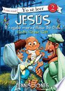 libro Jesús, El Regalo Maravilloso De Dios / Jesus, God S Great Gift