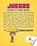 libro Juegos Gigantes Para Niños