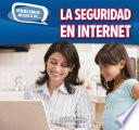 libro La Seguridad En Internet (online Safety)