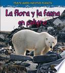 libro La Vida Silvestre En Peligro De Extinción