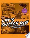 libro Let S Swich On ! Inglés Para Electricidad Y Electrónica