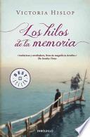 libro Los Hilos De La Memoria / The Threads Of Memory