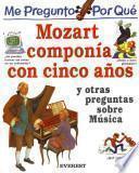 libro Me Pregunto Por Qué Mozart Componía Con Cinco Años