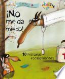libro No Me Da Miedo