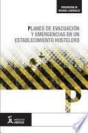 libro Planes De Evacuación Y Emergencias En Un Establecimiento Hotelero