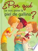 libro ¿por Qué Se Nos Pone La Piel De Gallina?