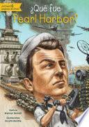 libro Que Fue Pearl Harbor?