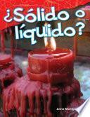 libro ¿sólido O Líquido? (solid Or Liquid?)