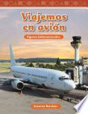 libro Viajemos En Avion / Traveling On An Airplane