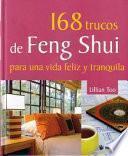 libro 168 Trucos De Feng Shui Para Una Vida Feliz Y Tranquila
