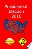 libro 2016 Presidential Election (edicion En Español)