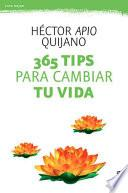 libro 365 Tips Para Cambiar Tu Vida / 365 Tips To Turnaround Your Life
