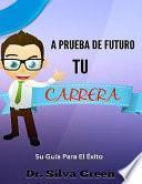 libro A Prueba De Futuro Tu Carrera