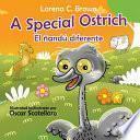 libro A Special Ostrich / El Ñandú Diferente