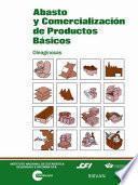 libro Abasto Y Comercialización De Productos Básicos. Oleaginosas