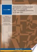 libro Acumulación Y Productividad Del Capital En España Y Sus Comunidades Autónomas En El Siglo Xxi