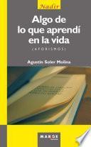 libro Algo De Lo Que Aprendí En La Vida