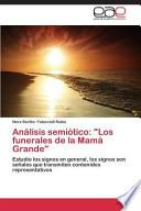 libro Análisis Semiótico:  Los Funerales De La Mamá Grande