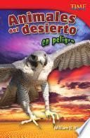 libro Animales Del Desierto En Peligro (endangered Animals Of The Desert)