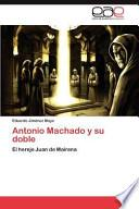 libro Antonio Machado Y Su Doble