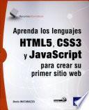 libro Aprenda Los Lenguajes Html5, Css3 Y Javascript Para Crear Su Primer Sitio Web